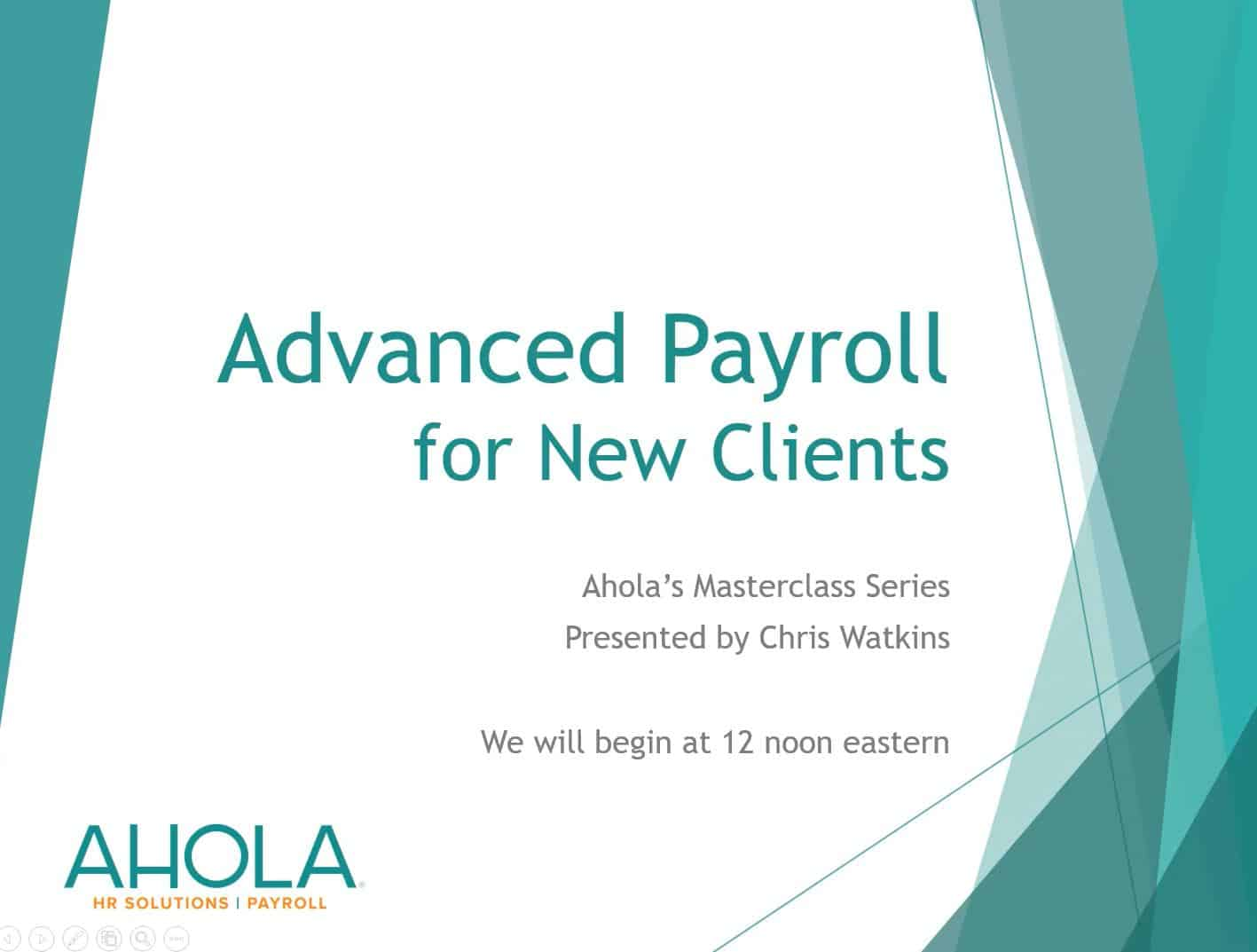 Advanced Payroll for New Clients