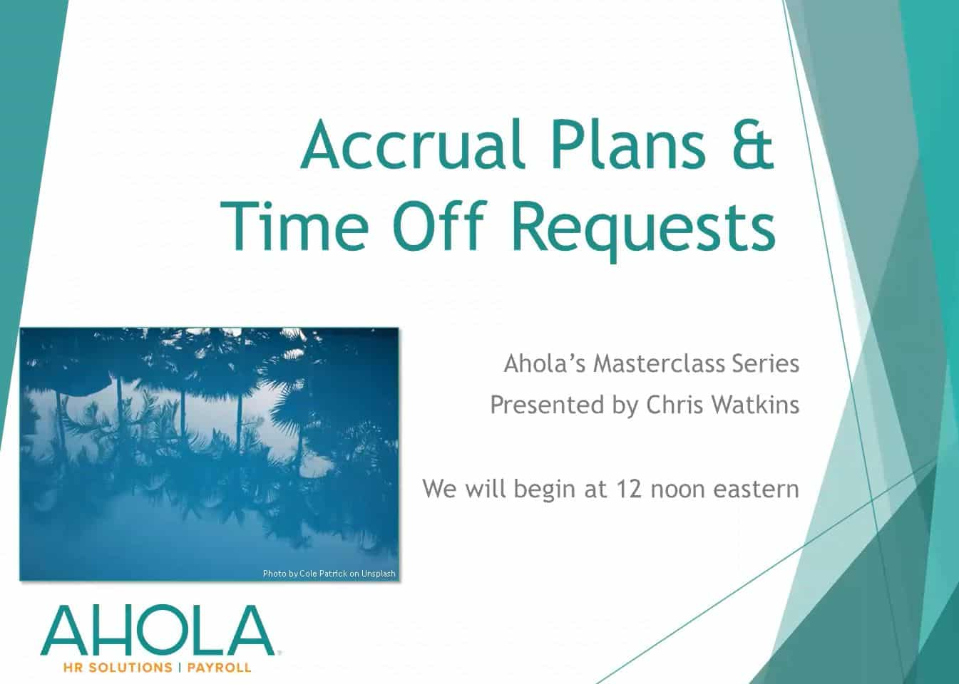 Accrual Plans and Time-Off Requests