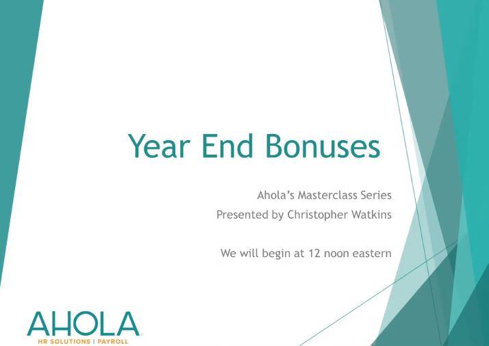 Year End Bonuses