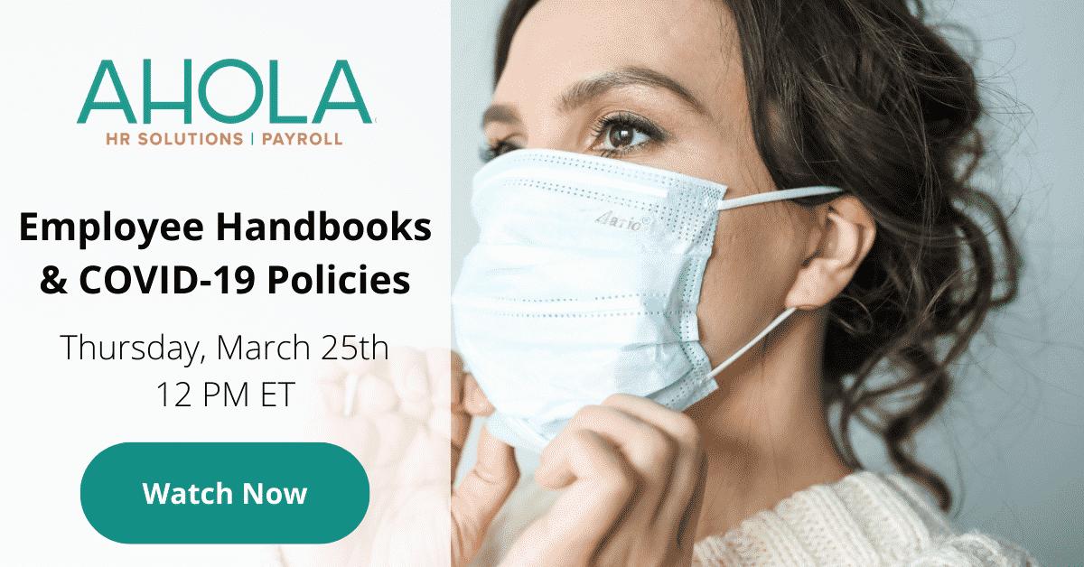Employee Handbooks & COVID-19 Policies